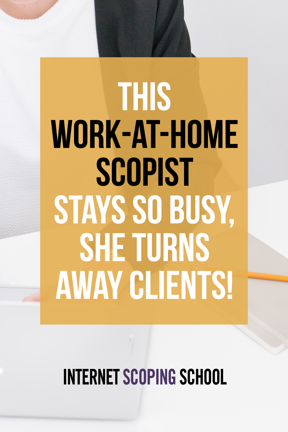 This work-at-home pro stays SO busy, she turns away clients!