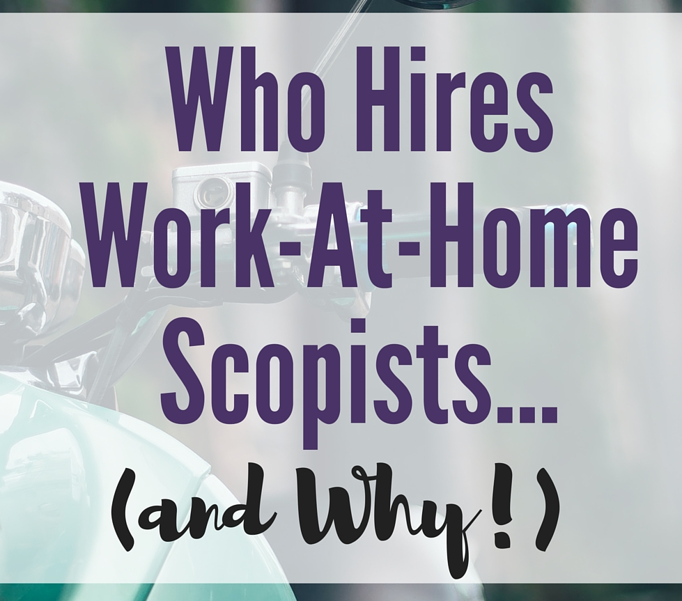 Who Hires Work-at-Home Scopists
