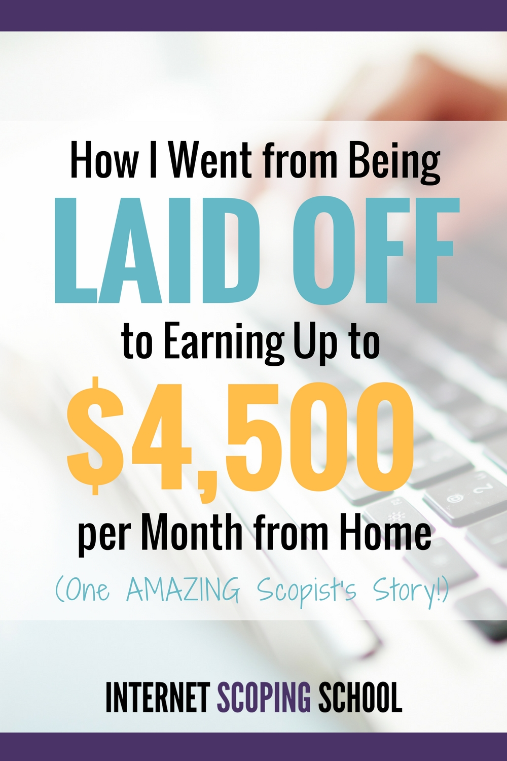 How I went from laid off to earning up to $4500 per month from home